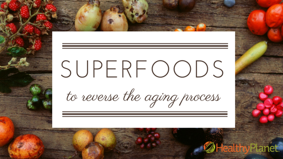 Superfoods to reverse the aging process